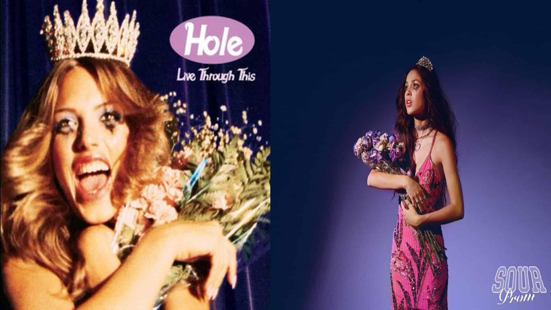 Courtney Love 's Live Through This and Olivia Rodrigo's Sour Prom